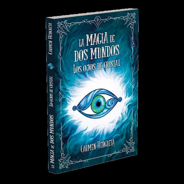 libro la magia de dos mundos 1 los ojos de cristal