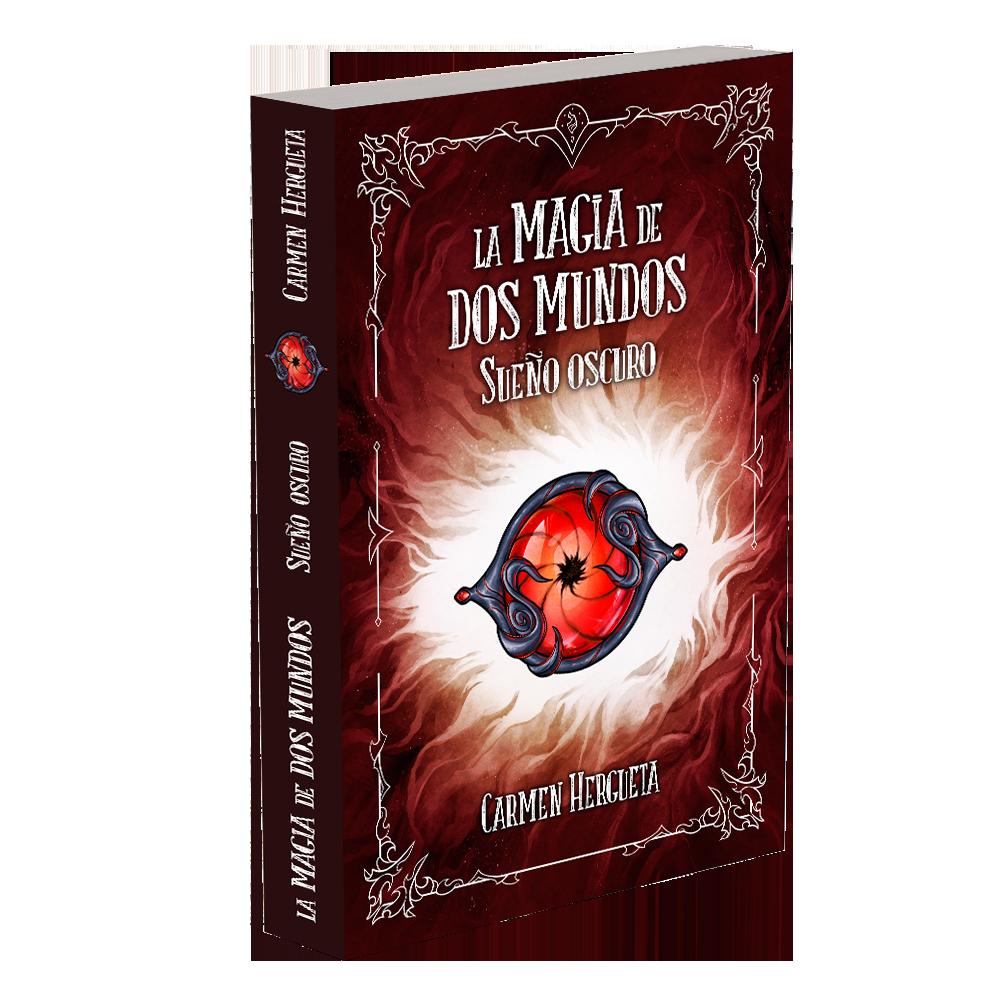 libro la magia de dos mundos 2 sueño oscuro
