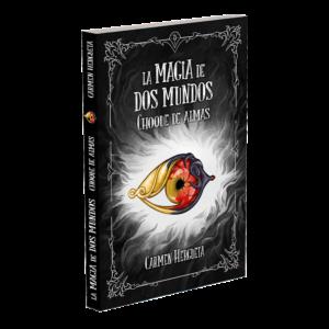 libro la magia de dos mundos 3 choque de almas